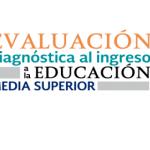 Post-test de Evaluación Diagnóstica al Ingreso a la Educación Media Superior Ciclo escolar 2020-2021